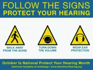 """Follow the signs to protect your hearing: Walk away from the noise, Turn down the volume, Wear ear protection."""